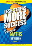 Picture of Less Stress More Success Project Maths Junior Cert Ordinary Level Paper 1 Gill and MacMillan