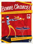 Picture of Bonne Chance: Listening and Oral for Leaving Certificate French