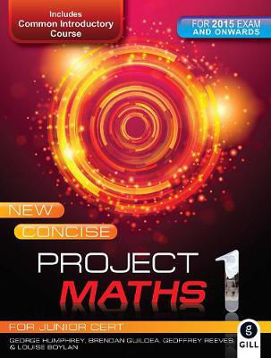 Picture of New Concise Project Maths 1 Junior Cert Gill and MacMillan