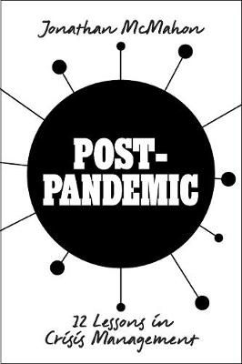 Picture of Post-Pandemic: 12 Lessons in Crisis Management