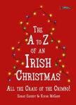 Picture of THE A-Z OF AN IRISH CHRISTMAS: ALL THE CRAIC OF THE CRIMBO