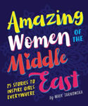 Picture of Amazing Women of the Middle East
