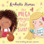 Picture of The Mega Magic Hair Swap!: The debut book from TV personality, Rochelle Humes