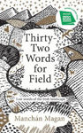 Picture of Thirty-Two Words for Field: Lost Words of the Irish Landscape