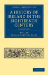 Picture of A History of Ireland in the Eighteenth Century 5 Volume Paperback Set