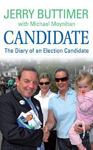 Picture of Candidate: The Diary of An Election Candidate