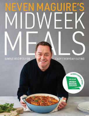 Picture of Neven Maguire's Midweek Meals: Simple recipes for easy everyday eating