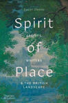 Picture of Spirit of Place: Artists, Writers and the British Landscape