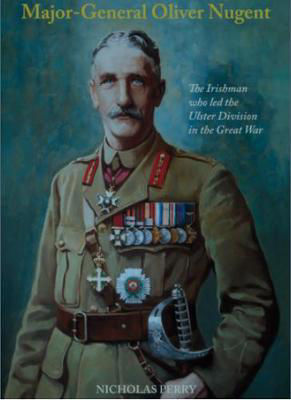 Picture of Major-General Oliver Nugent: The Irishman who led the Ulster Division in the Great War