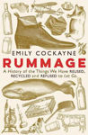 Picture of Rummage: A History of the Things We Have Reused, Recycled and Refused to Let Go