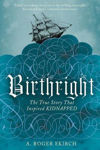 Picture of Birthright: The True Story that Inspired Kidnapped