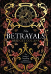 Picture of The Betrayals: The stunning new work of fiction from the author of the Sunday Times bestseller THE BINDING