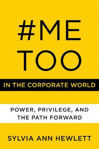 Picture of #MeToo in the Corporate World: Power, Privilege, and the Path Forward