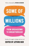 Picture of Some of Millions: From Breakdown to Breakthrough
