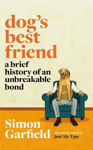 Picture of Dog's Best Friend: A Brief History Of An Unbreakable Bond **export