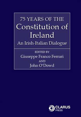 Picture of 75 Years of the Constitution of Ireland: An Irish-Italian Dialogue