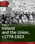 Picture of Edexcel A Level History, Paper 3: Ireland and the Union c1774-1923 Student Book + ActiveBook