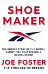 Picture of Shoemaker: Reebok and the Untold Story of a Lancashire Family Who Changed the World