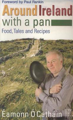 Picture of Around Ireland with a Pan: Food and Recipies from the 32 Counties