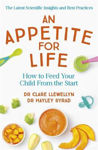 Picture of An Appetite for Life: How to Feed Your Child From the Start