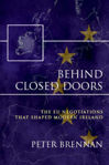 Picture of Behind Closed Doors: The EU Negotiations That Shaped Modern Ireland