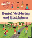 Picture of Healthy Me: Mental Well-being and Mindfulness