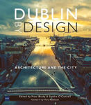 Picture of Dublin By Design: Architecture and the City