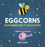 Picture of Eggcorns: From Bumbum Bees to Jellycopters