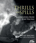 Picture of Thrills and Spills: Celebrating Irish Jump Racing