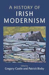 Picture of A History of Irish Modernism