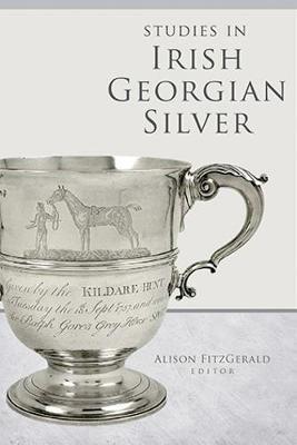 Picture of Studies in Irish Georgian Silver