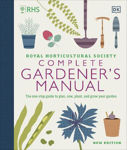 Picture of RHS Complete Gardener's Manual: The one-stop guide to plan, sow, plant, and grow your garden