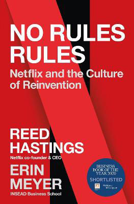 Picture of No Rules Rules: Netflix And The Culture Of Reinvention