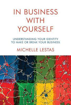 Picture of In Business with Yourself: Understanding Your Identity to Make or Break Your Business