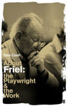 Picture of About Friel: The Playwright and the Work