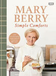 Picture of Mary Berry's Simple Comforts