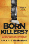 Picture of Born Killers?: Inside the minds of the world's most depraved criminals