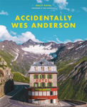Picture of Accidentally Wes Anderson