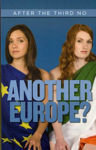 Picture of Another Europe?: After the Third No