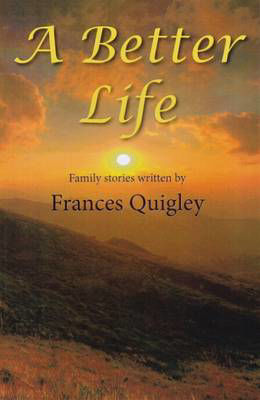 Picture of A Better Life: Family Stories