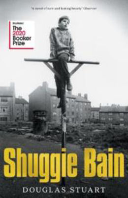 Picture of Shuggie Bain : Longlisted for the Booker Prize 2020