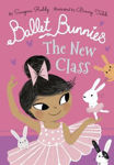 Picture of Ballet Bunnies: The New Class