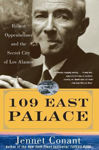Picture of 109 East Palace: Robert Oppenheimer And The Secret City Of Los Alamos