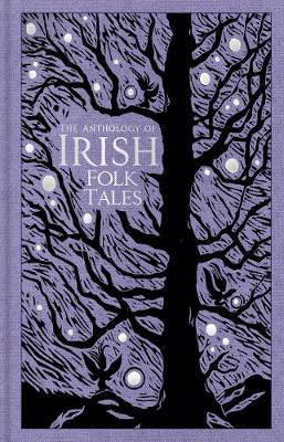 Picture of The Anthology of Irish Folk Tales