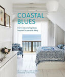 Picture of Coastal Blues: Home Decorating Ideas Inspired by Seaside Living