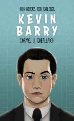 Picture of Kevin Barry - Irish Heroes for Children