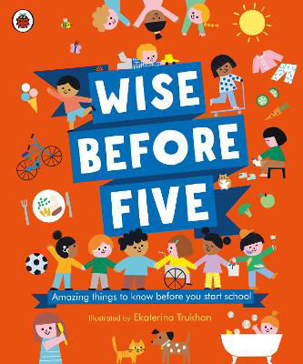 Picture of Wise Before Five: Amazing things to know before you start school