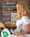 Picture of Clodagh's Weeknight Kitchen: Easy & exciting dishes to liven up your recipe repertoire
