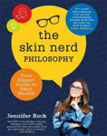 Picture of The Skin Nerd Philosophy: Your Expert Guide to Skin Health