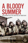 Picture of A Bloody Summer: The Irish at the Battle of Britain